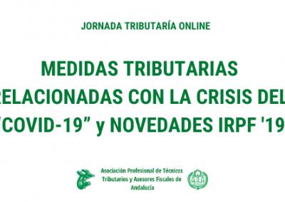 Jornada Online Medidas relacionadas con la crisis COVID-19 y Renta '19 -Video 2-